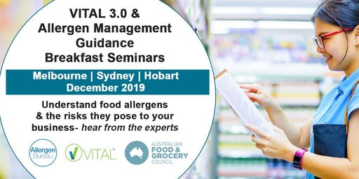 VITAL 3.0 and Allergen Management Guidance Breakfast Seminar (Melbourne)