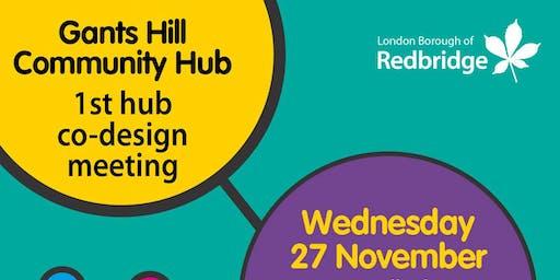 Gants Hill Community Hub - 1st Co-Design Meeting