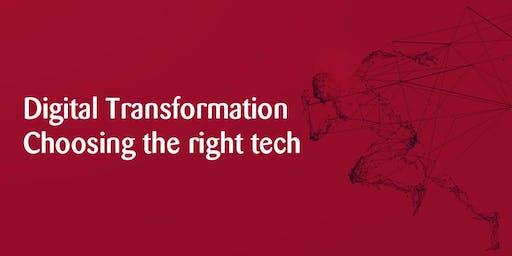 Digital Transformation - Choosing the right tech