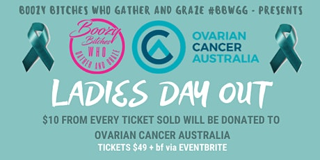 Boozy Bitches Who Gather and Graze - WARRNAMBOOL - LADIES DAY OUT tickets