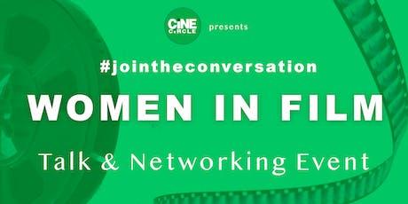 Women in Film - Talk & Networking tickets