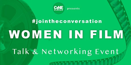 Women in Film - Talk & Networking tickets
