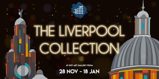 The Liverpool Collection at DOT-ART - Private View