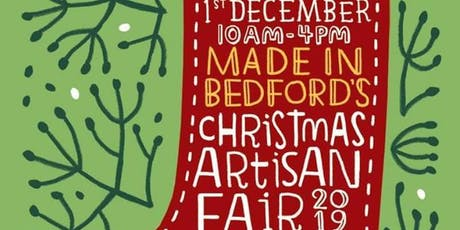 Made in Bedford's Christmas Artisan Fair 2019 tickets