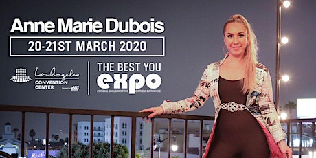 Anne Marie Dubois at The Best You EXPO 2020, Los Angeles tickets
