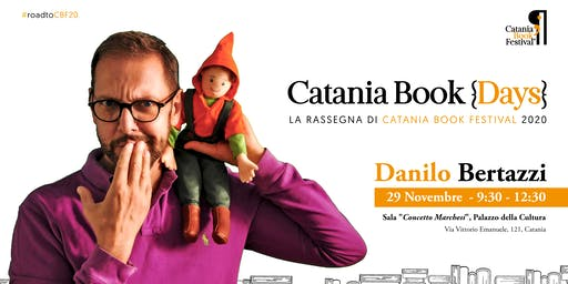 Danilo Bertazzi (Tonio Cartonio) @Catania Book Days