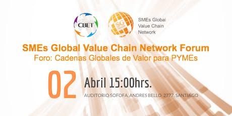 SME´s Global Value Chain Network Forum entradas