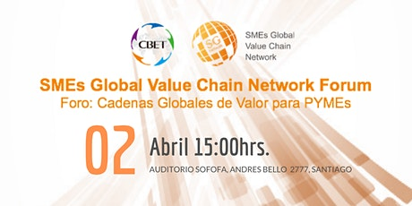 SME´s Global Value Chain Network Forum tickets