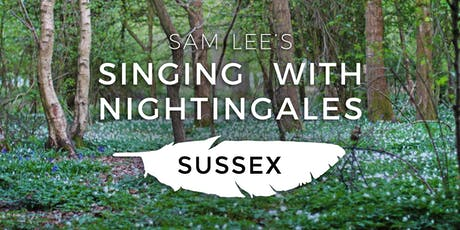 Singing With Nightingales - Sussex tickets
