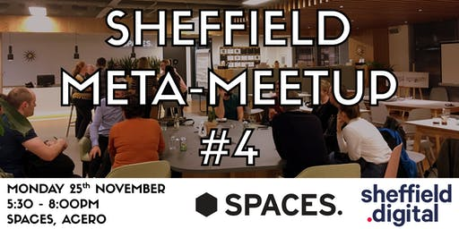 Sheffield Meta-Meetup #4
