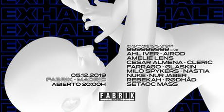 Exhale Madrid by Amelie Lens en FABRIK entradas