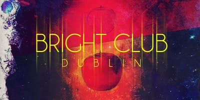 Bright Club Dublin November 27th 2019