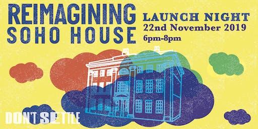 Re-imagining Soho House