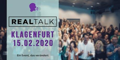 RealTalk Klagenfurt II - Ein Event, das verändert Tickets