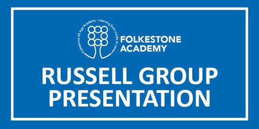 Folkestone Academy Russell Group Presentations