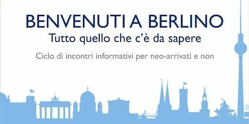 Benvenuti a Berlino - Ciclo di Incontri Informativi - Il Sistema Sanitario