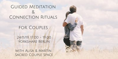 Meditation & Connection Rituals for Couples