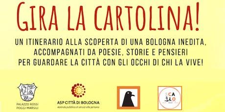 Gira la Cartolina - Itinerari guidati alternativi a Bologna biglietti