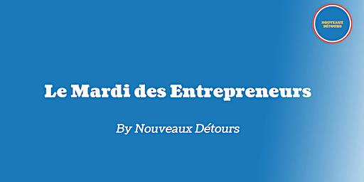 Le Mardi des Entrepreneurs