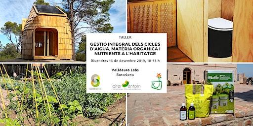 Gestión de los ciclos de agua, materia orgánica y nutrientes en la vivienda