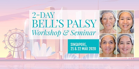 Bell's Palsy 2-Day Workshop & Seminar in Singapore tickets