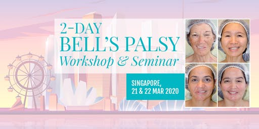 Bell's Palsy 2-Day Workshop & Seminar in Singapore