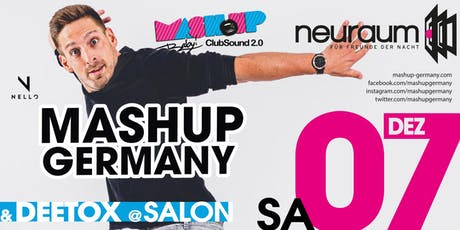 MASHUP, BABY! mit MASHUP GERMANY @ Club & DEETOX @ Salon Tickets