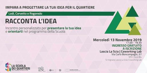 Racconta l'idea @Lodi-Corvetto e Rogoredo