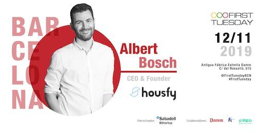 First Tuesday BCN con Albert Bosch, CEO de Housfy