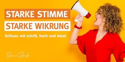 STARKE STIMME - STARKE WIRKUNG! Schluss mit schrill, hoch und leise!