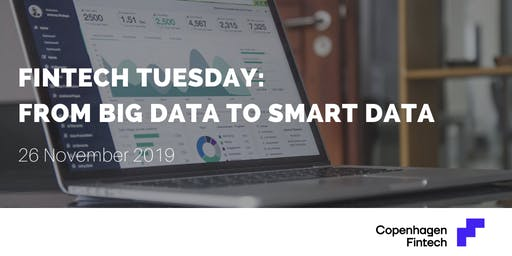 Fintech Tuesday: From Big Data to Smart Data