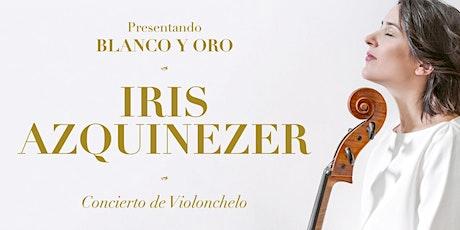 Blanco y Oro - Concierto de Iris Azquinezer - Violonchelo entradas