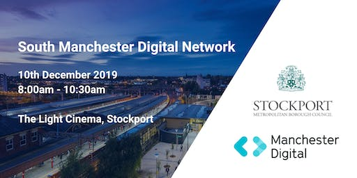 South Manchester Digital Network: Innovating Stockport
