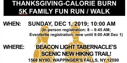 Thanksgiving-Calorie Burn 5K Fun Walk/Run