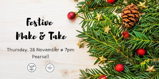 Festive Make & Take Workshop