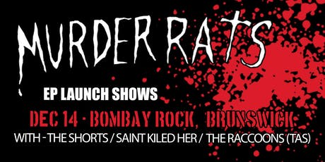 """BOMBAY ROCK -Murder Rats """"Flogging A Dead Rat"""" EP Launch / With Guests tickets"""