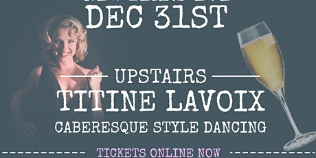 NYE with Titine Lavoix tickets