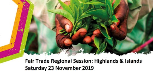 Fair Trade Regional Session: Highlands and Islands