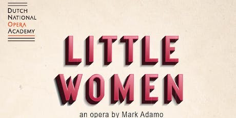 Little Women - an opera by Mark Adamo tickets