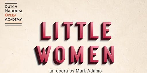 Little Women - an opera by Mark Adamo