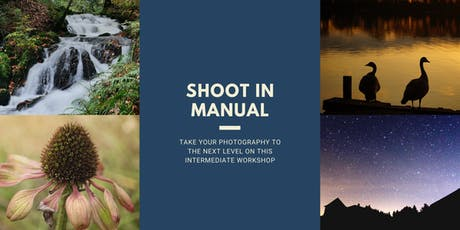 Intermediate Photography Workshop - shooting in Manual and more tickets