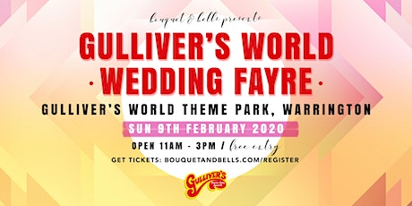 Gulliver's World Warrington Wedding Fayre tickets