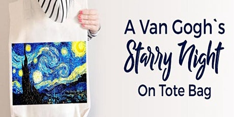 Tote Bag Painting Workshop VAN Gogh Starry Night tickets