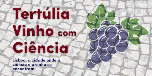 Tertúlia Vinho com Ciência - BioISI / FCUL
