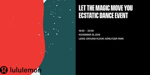 Ecstatic Dance: Let the Magic Move You