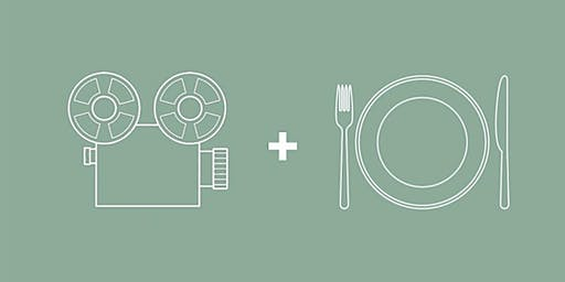 Film + Feast - Opening Night