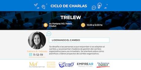 Ciclo de Charlas Trelew:  LIDERANDO EL CAMBIO entradas