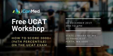 Free UCAT Workshop (PERTH): How to Score 3000+ (96th Percentile) on the UCAT Exam tickets