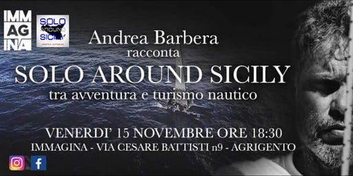 """Andrea Barbera racconta """"Solo Around Sicily"""" - Immagina"""