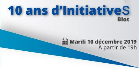 Initiative Agglomération Sophia Antipolis fête ses 10 ans ! tickets